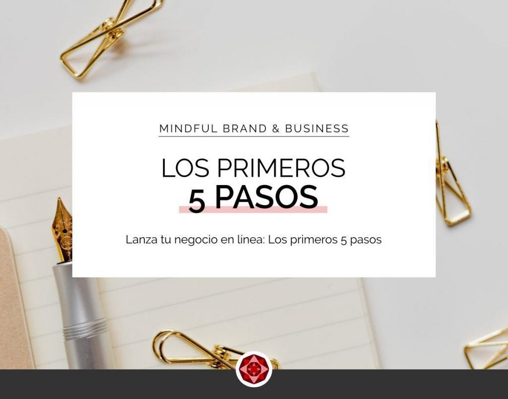 Negocio Online - 5 Pasos | Red Ruby Sphere | Brand Strategy & Webdesign | Alma Seidel | www.redrubysphere.com