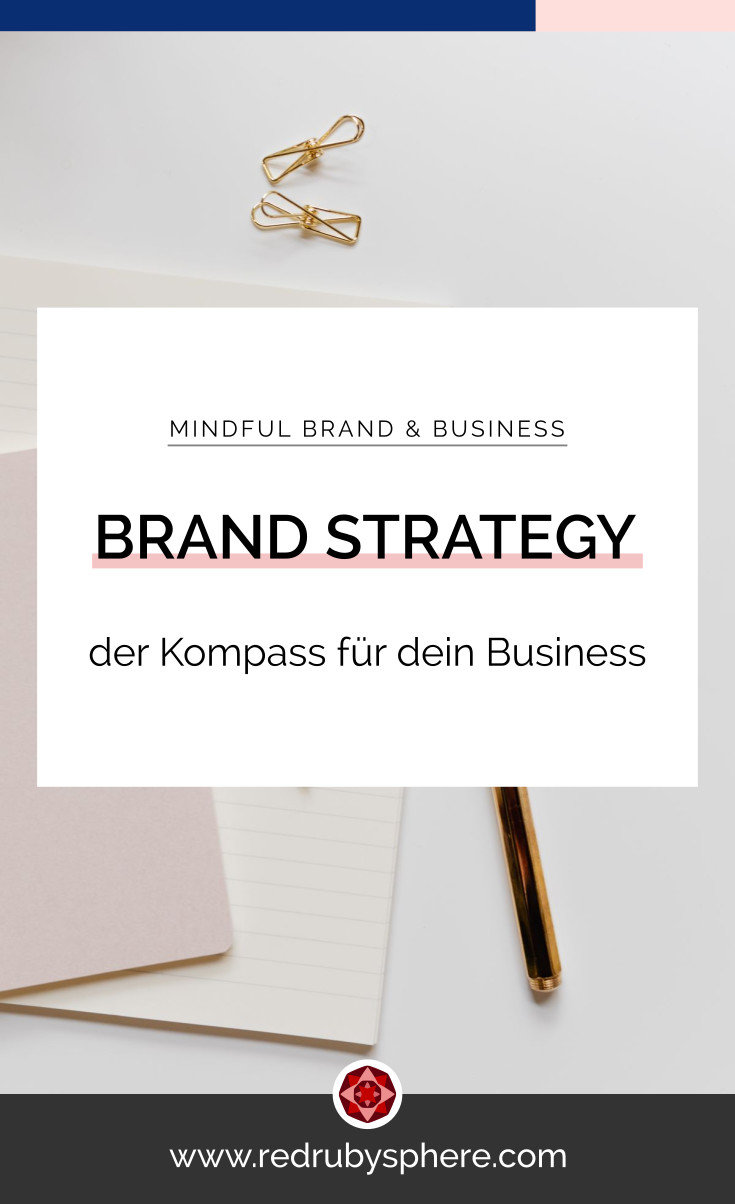 Brand Strategy - Estrategia de Marca | Red Ruby Sphere | Brand Strategy & Webdesign | Alma Seidel | www.redrubysphere.com