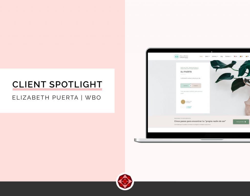 Client Spotlight Eli Puerta WellBeingOrganized | Brand Strategy & Webdesign by Alma Seidel | Red Ruby Sphere | www.redrubysphere.com