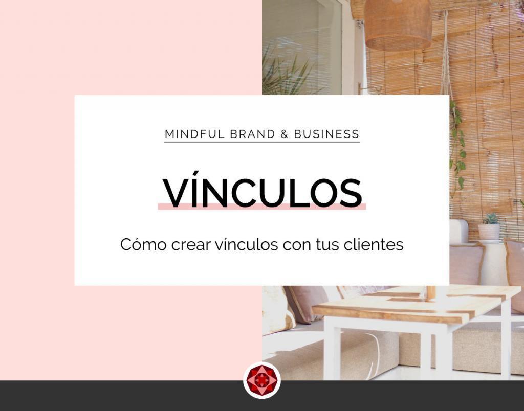 Como crear vinculos con tus clientes | www.redrubysphere.com | Red Ruby Sphere by Alma Seidel | Brand Strategy & Web Design