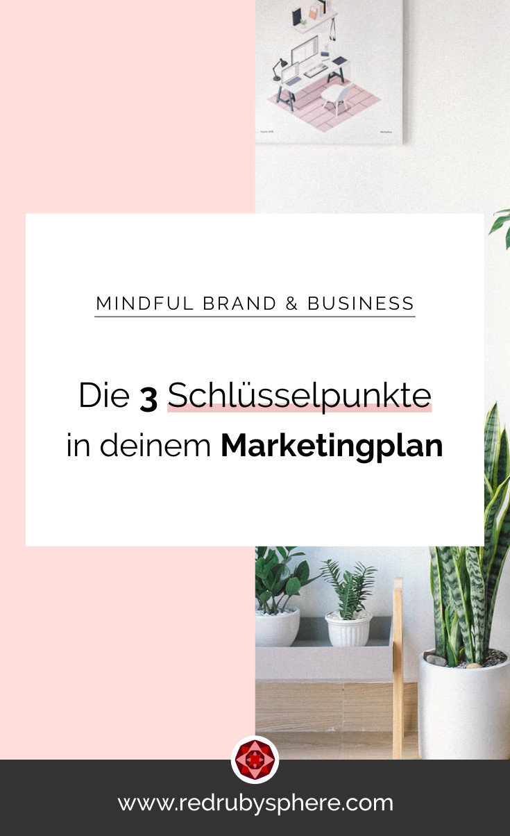 Die drei Schlüsselpunkte in deinem Marketingplan | Red Ruby Sphere by Alma Seidel