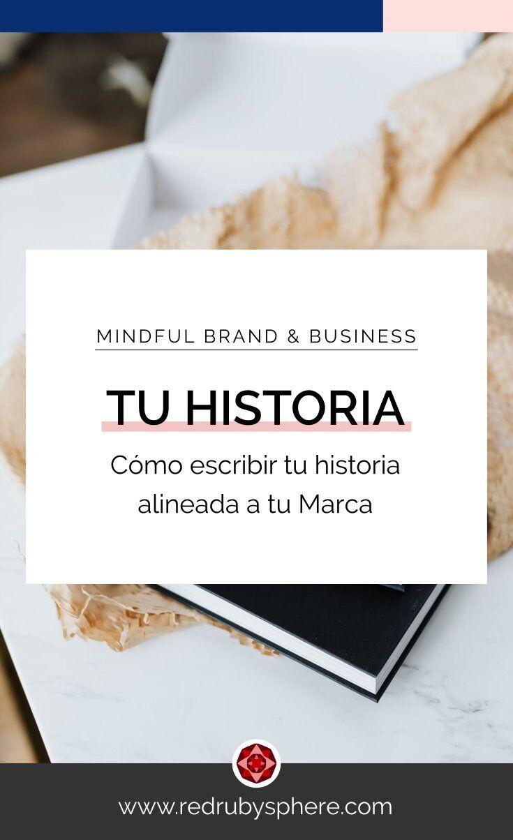 Cómo escribir la historia de tu negocio, alineada al carácter de tu marca