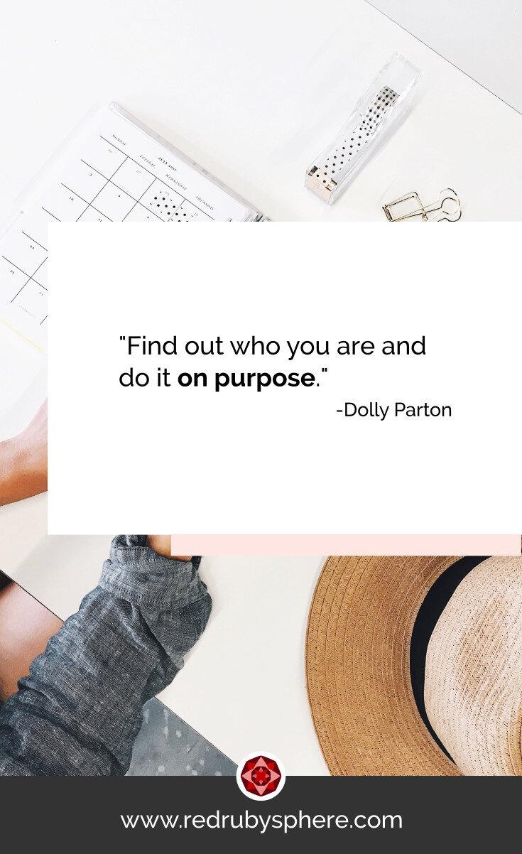 Encuentra quién eres y sé tu misma a propósito, Dolly Parton