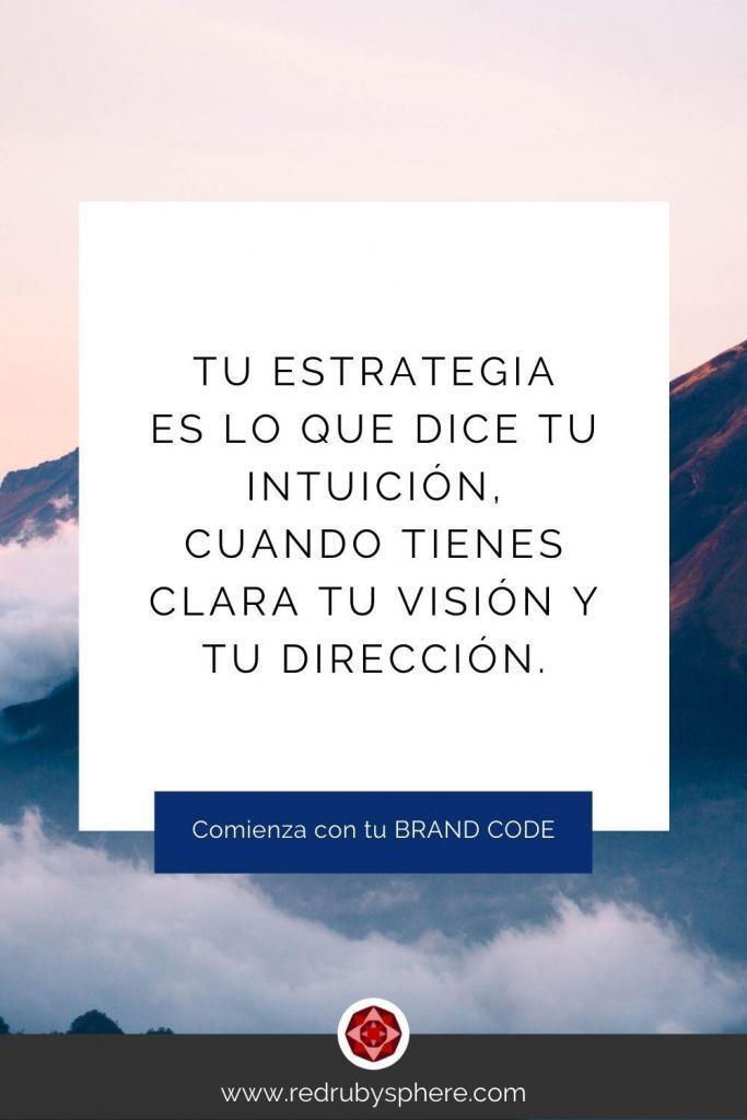 Tu Estrategia es lo que dice tu intuición, cuando tienes clara tu visión y tu dirección - Descarga tu Brand Code - Red Ruby Sphere by Alma Seidel