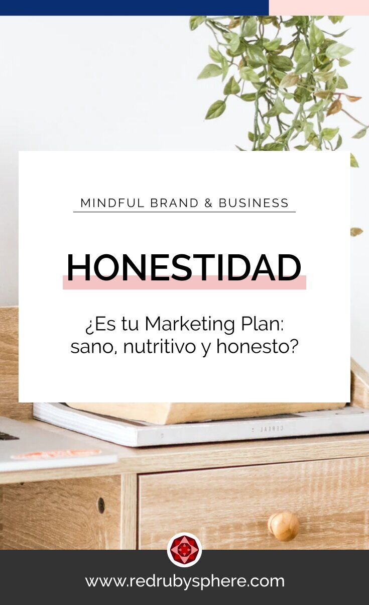 ¿Es tu Marketing plan: sano, nutritivo y honesto?