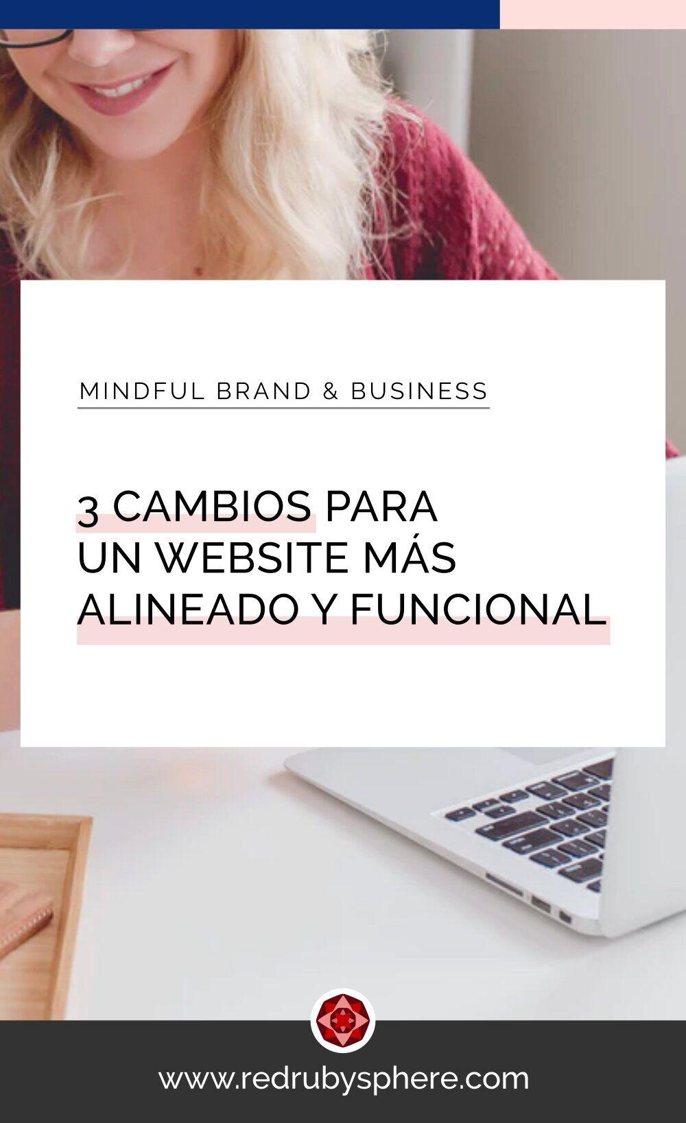 3 cambios que puedes hacer para tener un Website más alineado y funcional