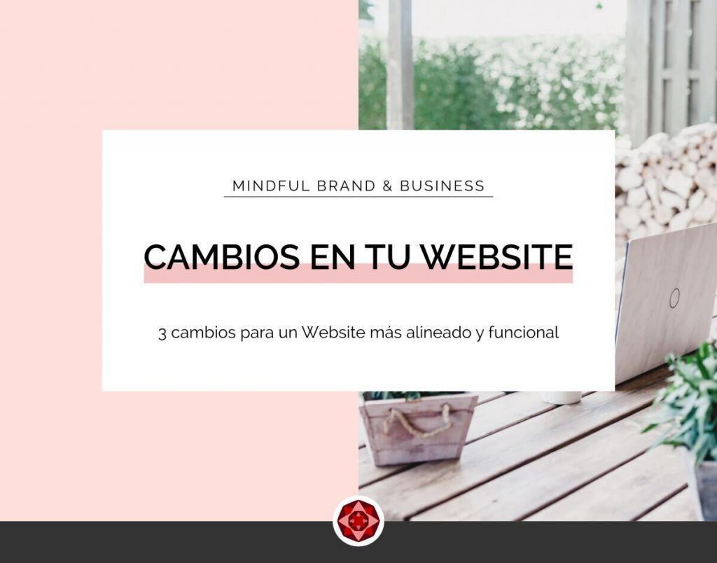 3 cambios para tener un Website mas alineado y funcional