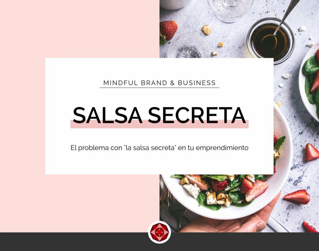 El problema con la salsa secreta en tu emprendimiento | Red Ruby Sphere | Estrategia de Marca & Diseño Web | Alma Seidel